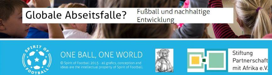 Globale Abseitsfalle? - Fußball und Nachhaltige Entwicklung